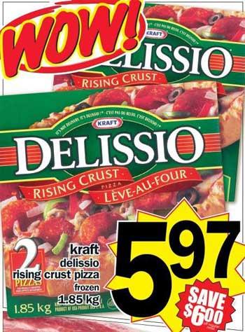 2 Delissio Pizzas for $5.97