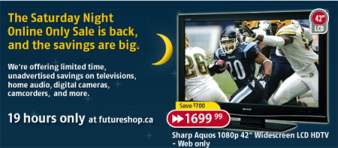Future Shop Canada: Saturday Night Online Sale