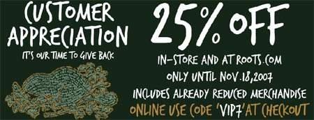 Roots Canada Customer AppreciationGet 25%