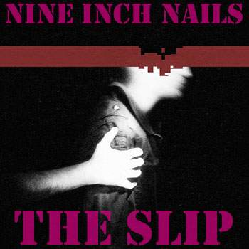 Free Download: Nine Inch Nails - The Slip