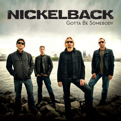 """Download Nickelback's new single """"Gotta Be Somebody"""" mp3 for free"""