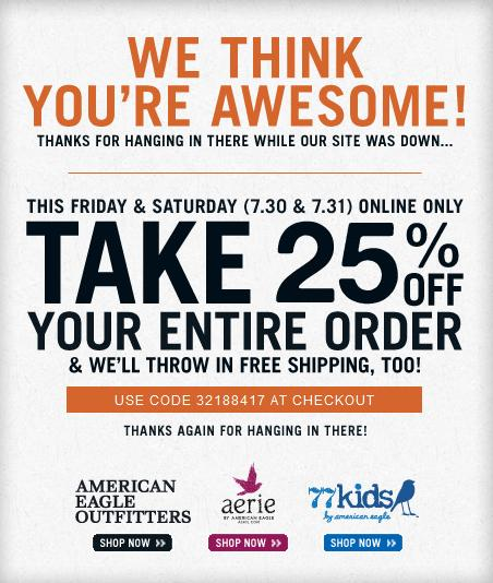 American Eagle 25 Off Entire Order Free Shipping Jul 30 31