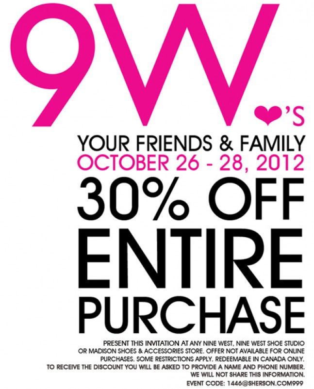 For Nine West Canada we currently have 3 coupons and 1 deals. Our users can save with our coupons on average about $ Todays best offer is Extra 30% Off Sale Items (In-store & Online). If you can't find a coupon or a deal for you product then sign up for alerts and you will get updates on every new coupon added for Nine West Canada.