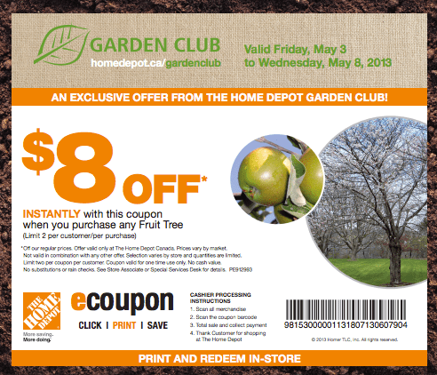 The Home Depot Canada Garden Club Coupons Save 8 On Any Fruit Tree Canadian Freebies