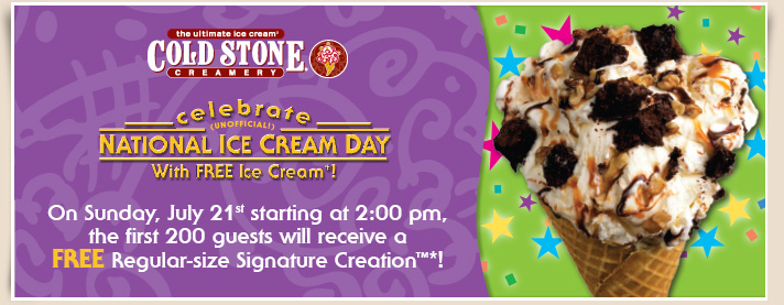 "The following are a collection of National Ice Cream Day deals that customers can take advantage of on July 15, Cold Stone Creamery — Customers can get a ""Buy One Get One Free Creation."