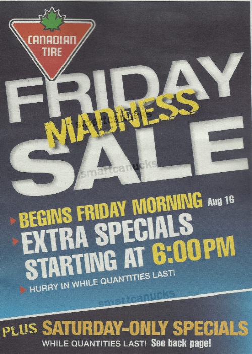 Canadian Tire Friday Madness Sale August 16 Canadian