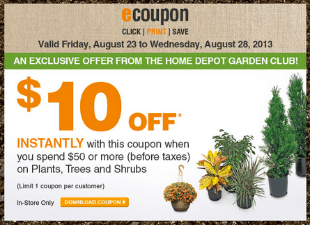 The Home Depot Garden Club Coupons Save 10 On Plants