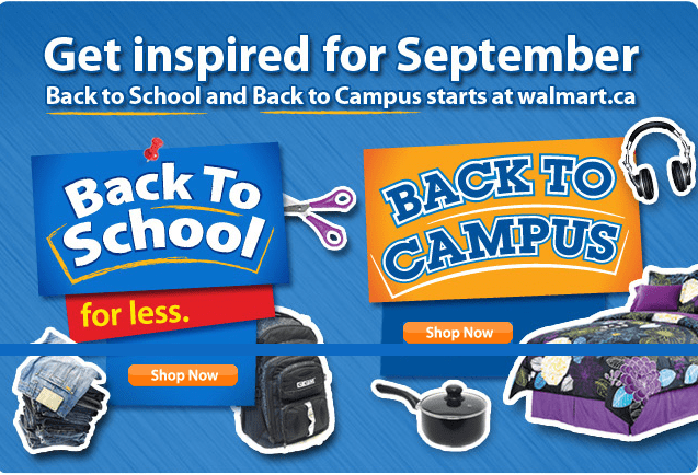 Flyer Walmart Flyers in Canada - (ON - Back to school) - for the date Thursday, Aug 30 - Wednesday, Sep 5 Check last weekly flyer, local store flyer online in your area.