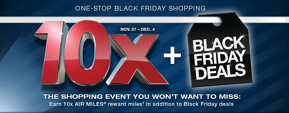 Air Miles 10x for Black Friday
