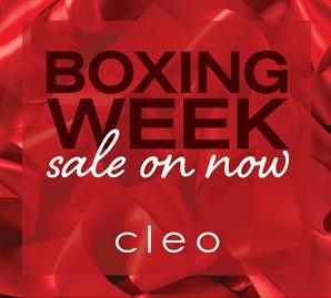 Enjoy Some Fantastic Boxing Week Specials At Cleo Cleos Sales Are LIVE NOW