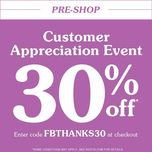 roots 30 off customer appreciation