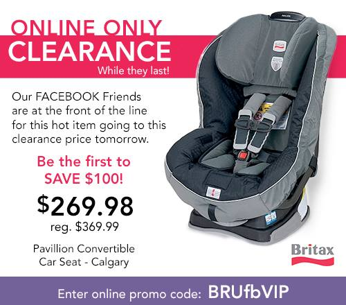 Babies R Us Canada Promotional Code: Britax Pavilion Car Seat Only