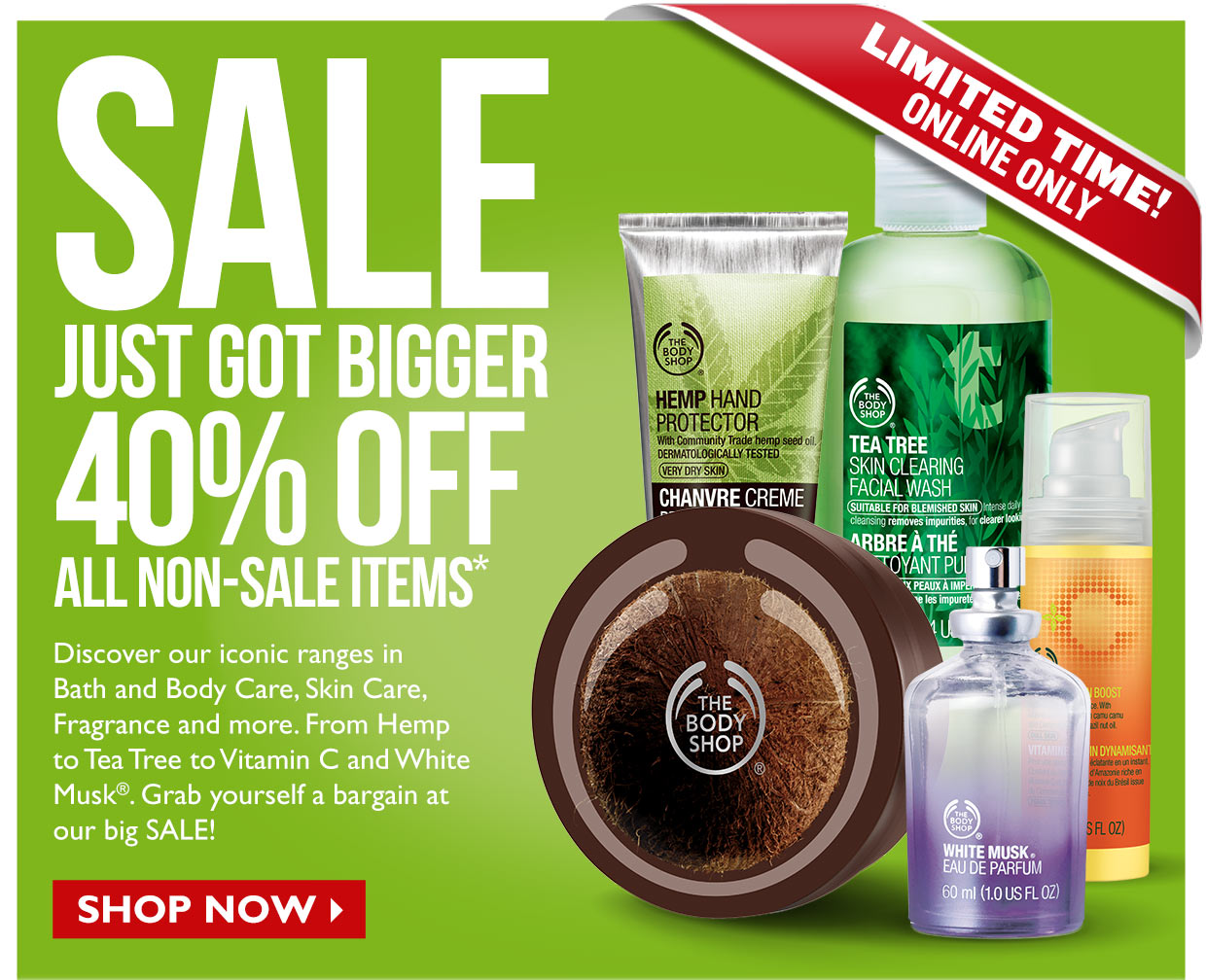 Pamper yourself for less with The Body Shop Sale. Here you will find cruelty free beauty products at a discounted rate so treat yourself today!