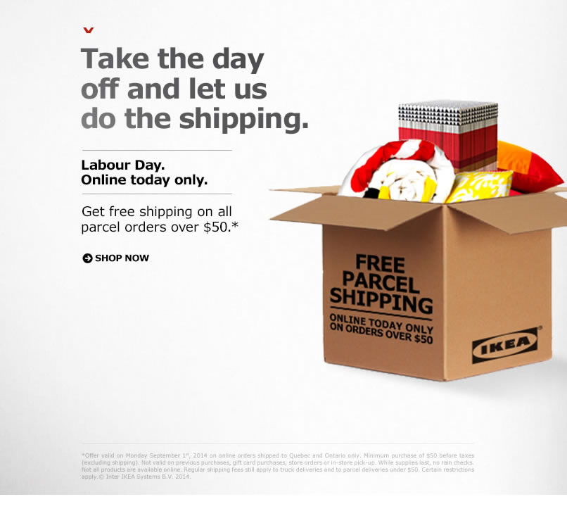 ikea canada labour day offers free standard shipping on. Black Bedroom Furniture Sets. Home Design Ideas