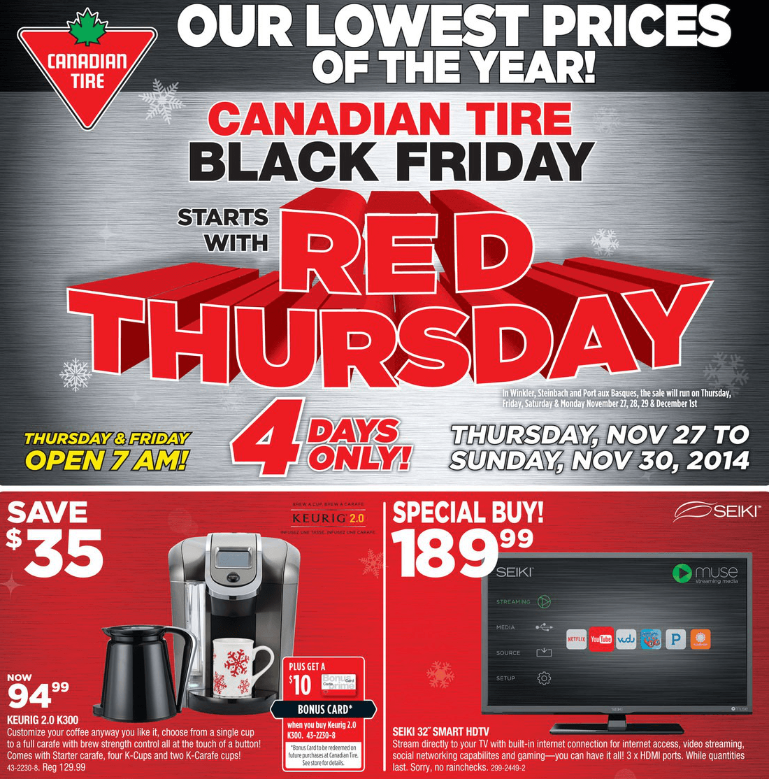 Take advantage of a variety of deals offered by Canadian Tire in the Black Friday and Cyber Monday events. Find great Black Friday deals on tools & hardware, home appliances, automotive supplies and more.