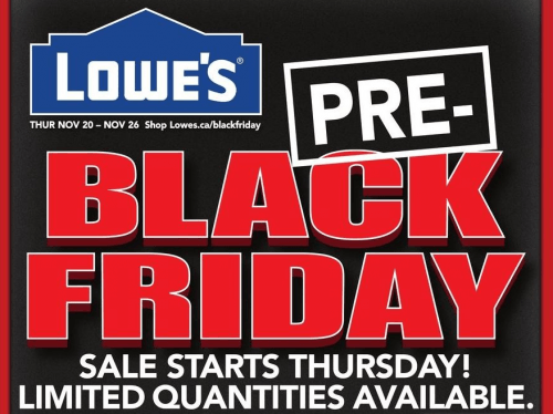 lowe s pre black friday canada 2014 flyer sales and deals canadian freebies coupons deals. Black Bedroom Furniture Sets. Home Design Ideas
