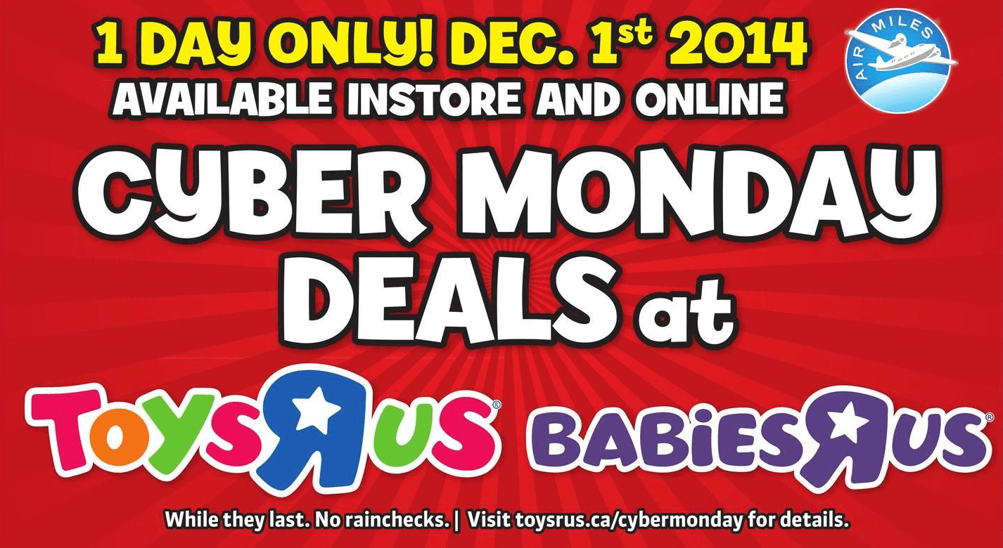 toys r us cyber monday canada 2014 flyer sneak peek save up to 50 off toys strollers high. Black Bedroom Furniture Sets. Home Design Ideas