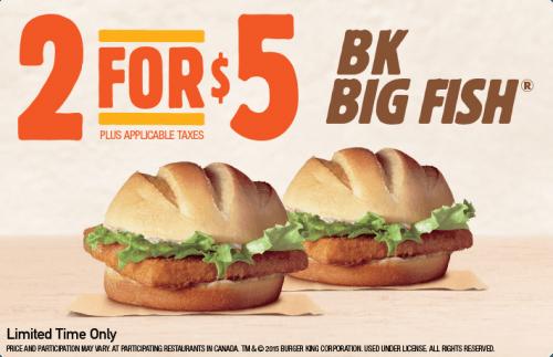 Burger King Canada Deals Buy 2 Bk Big Fish For Just 5