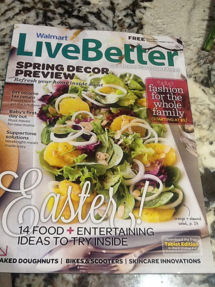Walmart Live Better Magazine March 2015 Edition Canadian