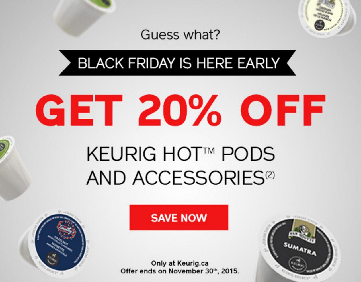 Keurig Coffee Maker Black Friday Deals 2015 : Keurig Canada Black Friday 2015 Sale: Save 20% Off Keurig Hot Pods & Accessories + Up To USD 60 Off ...