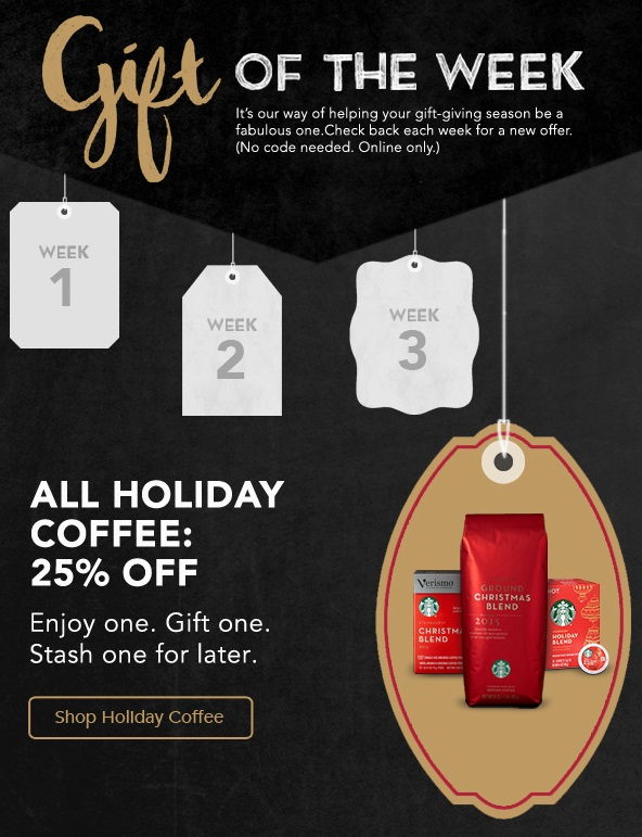 starbucks store canada gift of the week  save 25  off all