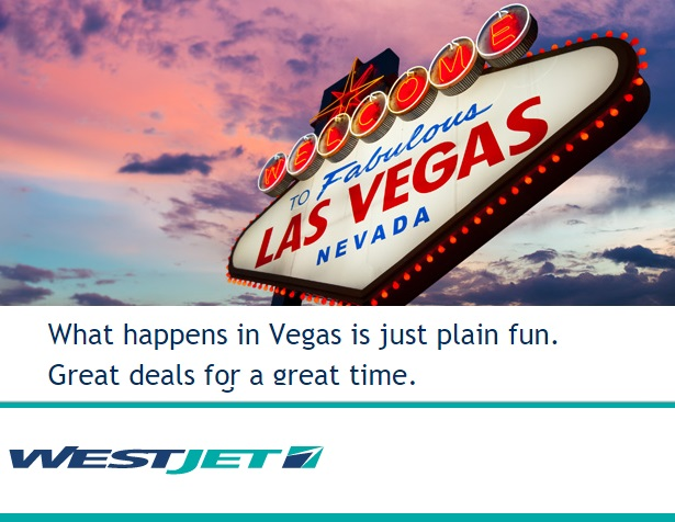 WestJet Canada Las Vegas Flight Deals: Round Trip Flights From Toronto Starting at $193.99 | Canadian Freebies, Coupons, Deals, Bargains, Flyers, Contests Canada