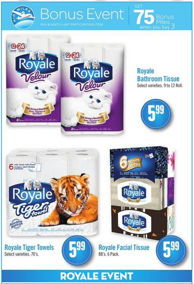If You Are Shopping At Safeway This Week Check Out Air Miles Deal On Royale Products Choose Between Velour Bathroom Tissue Tiger