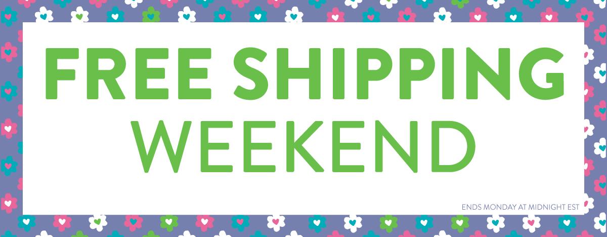 2016.03.18-Free-Shipping-Weekend