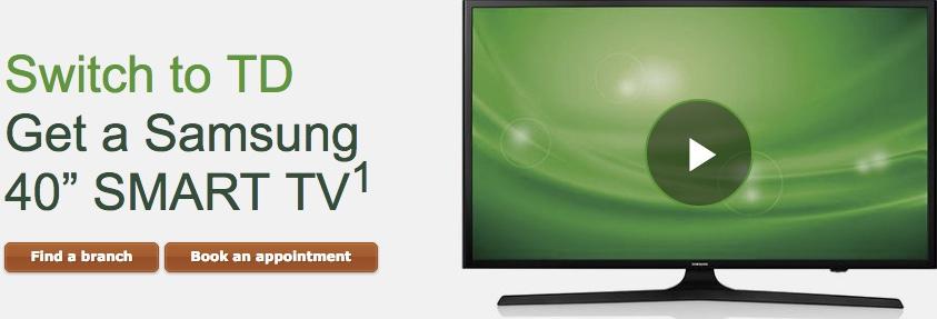 samsung tv canada. 10 responses to \u201ctd bank canada offer: switch td and receive a samsung 40\u2033 smart tv or 28\u201d hdtv\u201d tv