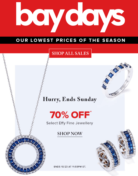 Hudson's Bay Canada Bay Days Offers: Save 70% Off Select Effy Fine Jewellery, $20 Off $100 on Women's Fashion & More Today Only!
