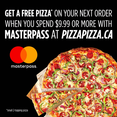 Pizza Pizza Canada Promotions: FREE Small Pizza when you Spend $9.99 with MasterPass!