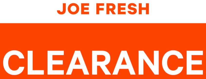 Joe Fresh Canada Clearance Sale: Save 71% Off Select Styles, Items as Low as $3.94