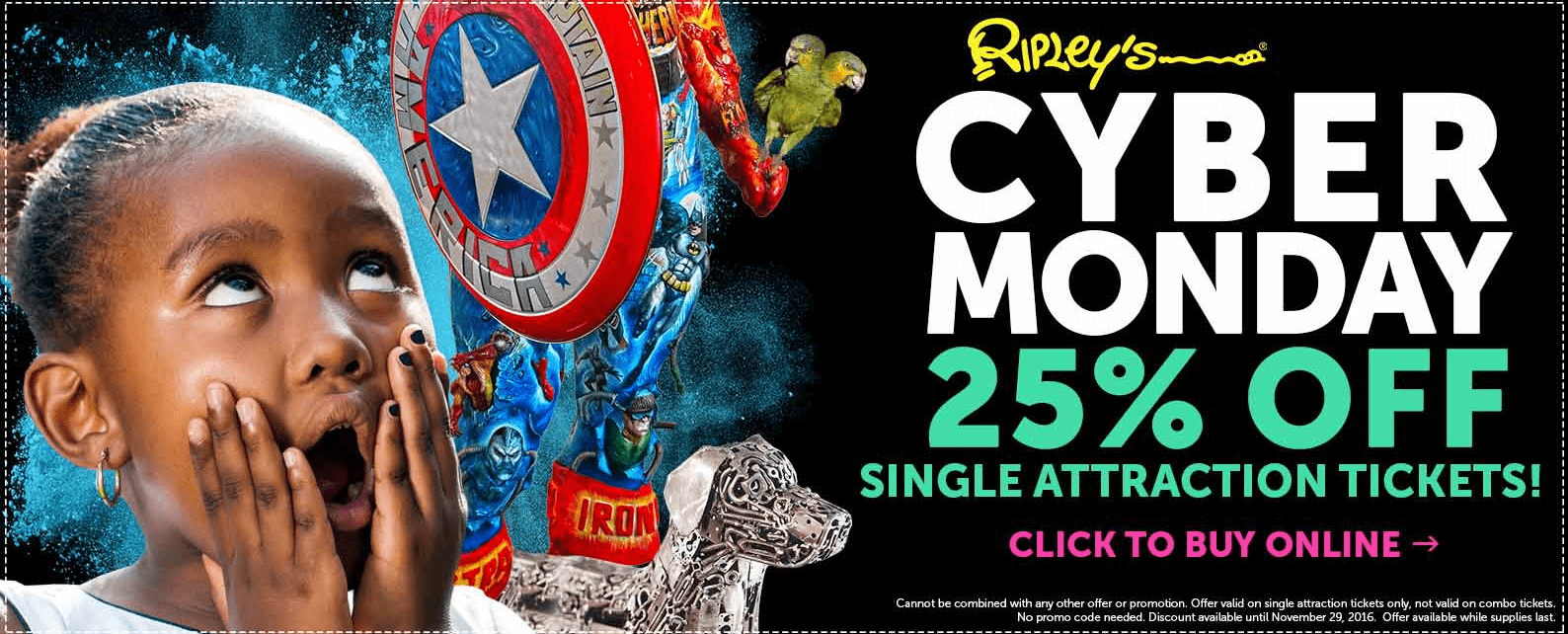 Ripley's Believe It or Not! Niagara Falls Cyber Monday Deal: Save 25% Off All Single Attraction & Combo Tickets!