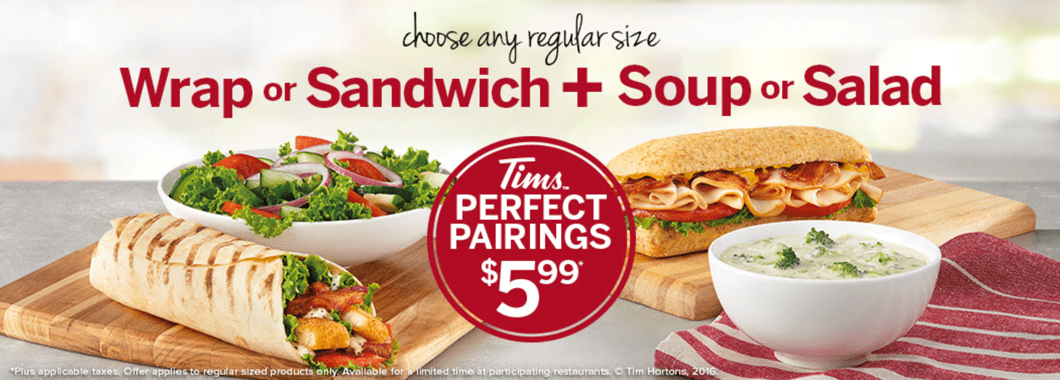 Tim Hortons Canada Perfect Pairing Holiday Meal Deals: $5.99 for Wrap or Sandwich + Soup or Salad!