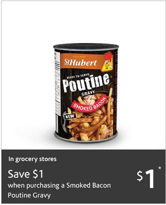 Canadian Coupons: Save $1 on St. Hubert Smoked Bacon Poutine Gravy *Printable Coupon*