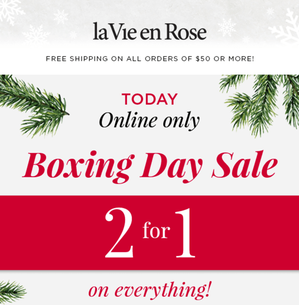 eae0a9bad2 la Vie en Rose Canada Boxing Day 2016 Sale  2 For 1 On Everything  LIVE