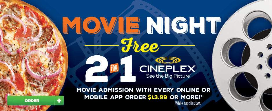 Pizza Pizza Cineplex 2 for 1 Deal