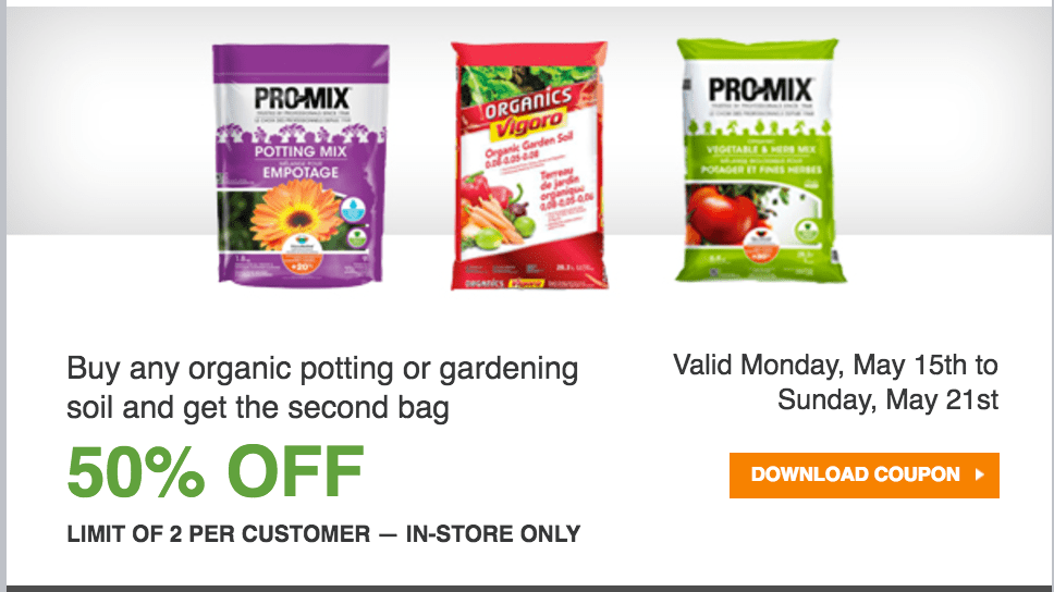 The home depot canada garden club coupons buy any organic for Garden soil deals
