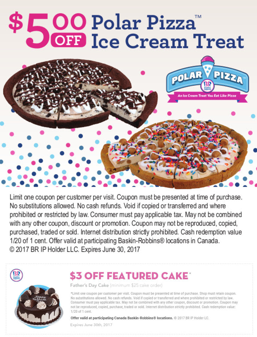 Baskin Robbins Canada June Coupons Save 5 Off Polar Pizza Ice
