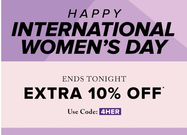 bba929452 Hudson's Bay Canada has a good offer to celebrate Women's Day that  includes: Save an extra 10% off women's apparel, outerwear, shoes & Bras.