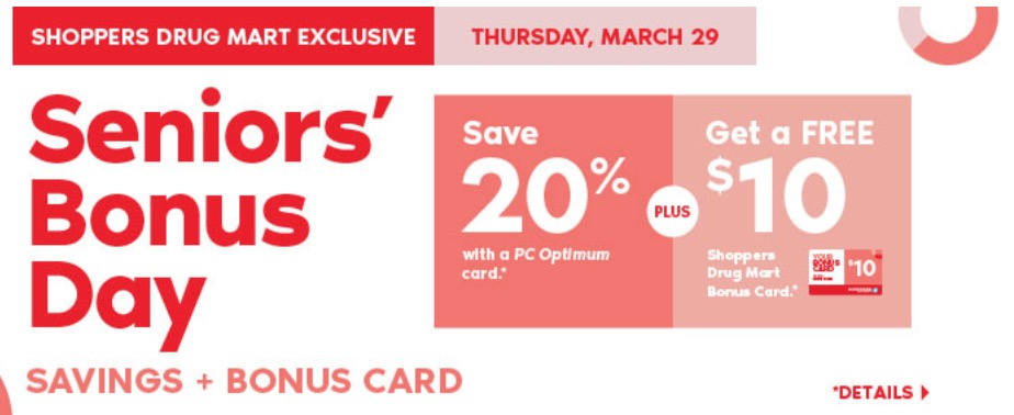 Thursday, December 6: Seniors save 20% PLUS get 10, bonus points with a purchase of $50 or more on almost anything at Shoppers Drug Mart Show the holidays what you're made of.