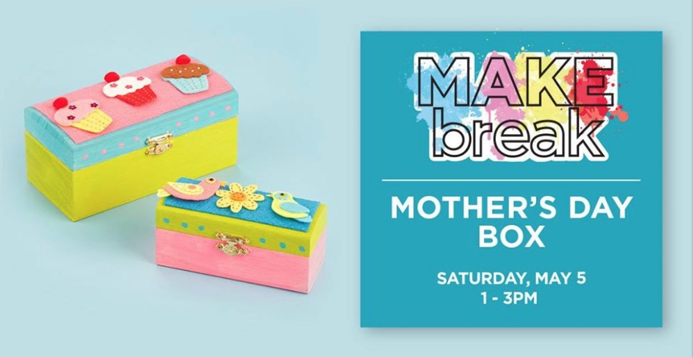 Michaels Canada Free Kids Event Mother S Day Box Today 1 00 Pm 3
