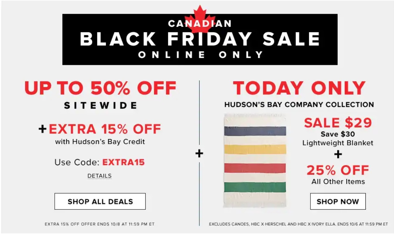 Hudson's Bay Canadian Black Friday Sale: Save 51% off Select Hudson's Bay Company Collection, Today + up to 50% off Sitewide + EXTRA 15% with Promo Code
