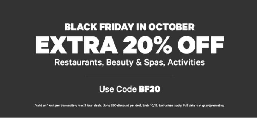 Groupon Canada Black Friday in October Sale: Save an EXTRA 20% Off Restaurants, Beauty & Spas, Activities & More With Promo Code