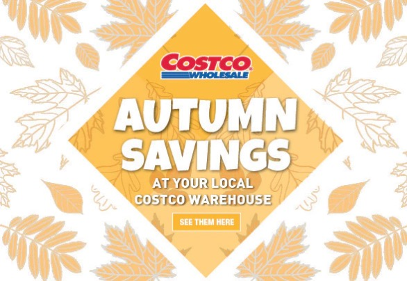 6b9b8f4151 Costco Canada Autumn Savings Weekly Coupons Flyers for  Ontario