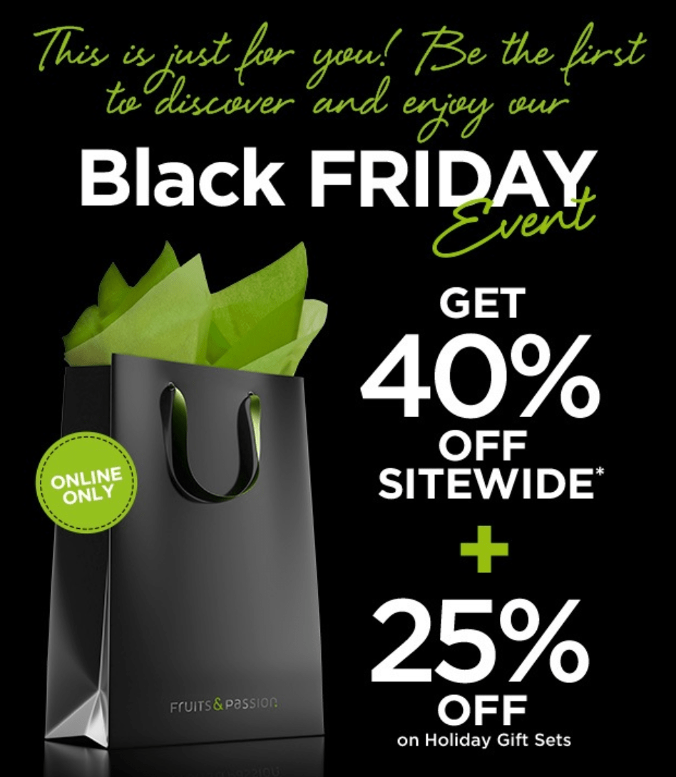 f60402ed0 Fruits   Passion Canada Black Friday Event  Save 40% Off Sitewide + 25% Off  Holiday Gift Sets + More!