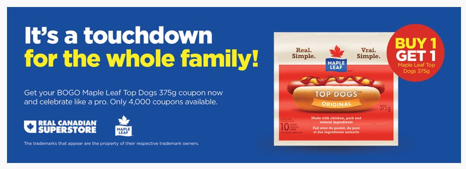 Real Canadian Superstore Ontario Coupons: Buy One Get One Free Maple Leaf Top Dogs